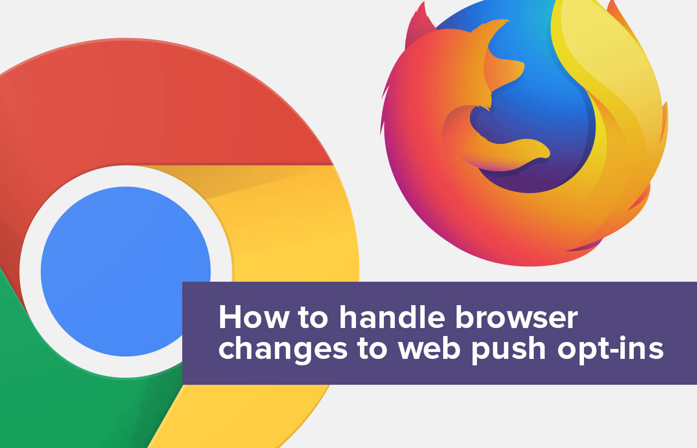 Browsers are making web push opt-ins 'quieter': here's what you need to do