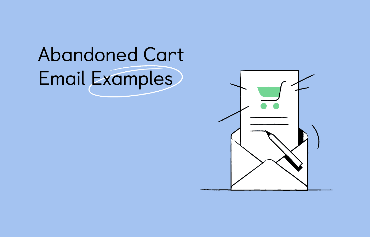 15 Noteworthy Abandoned Cart Emails [Examples + Tips]