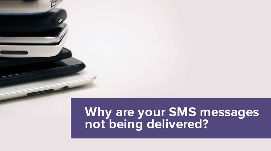 Why are your SMS messages not being delivered?