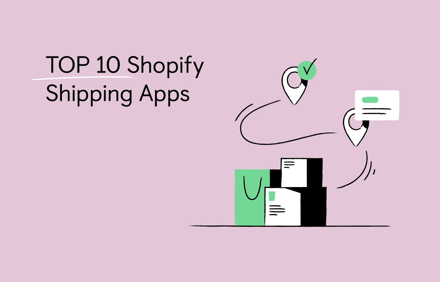 Top 10 Shopify Shipping and Order Tracking Apps in 2021
