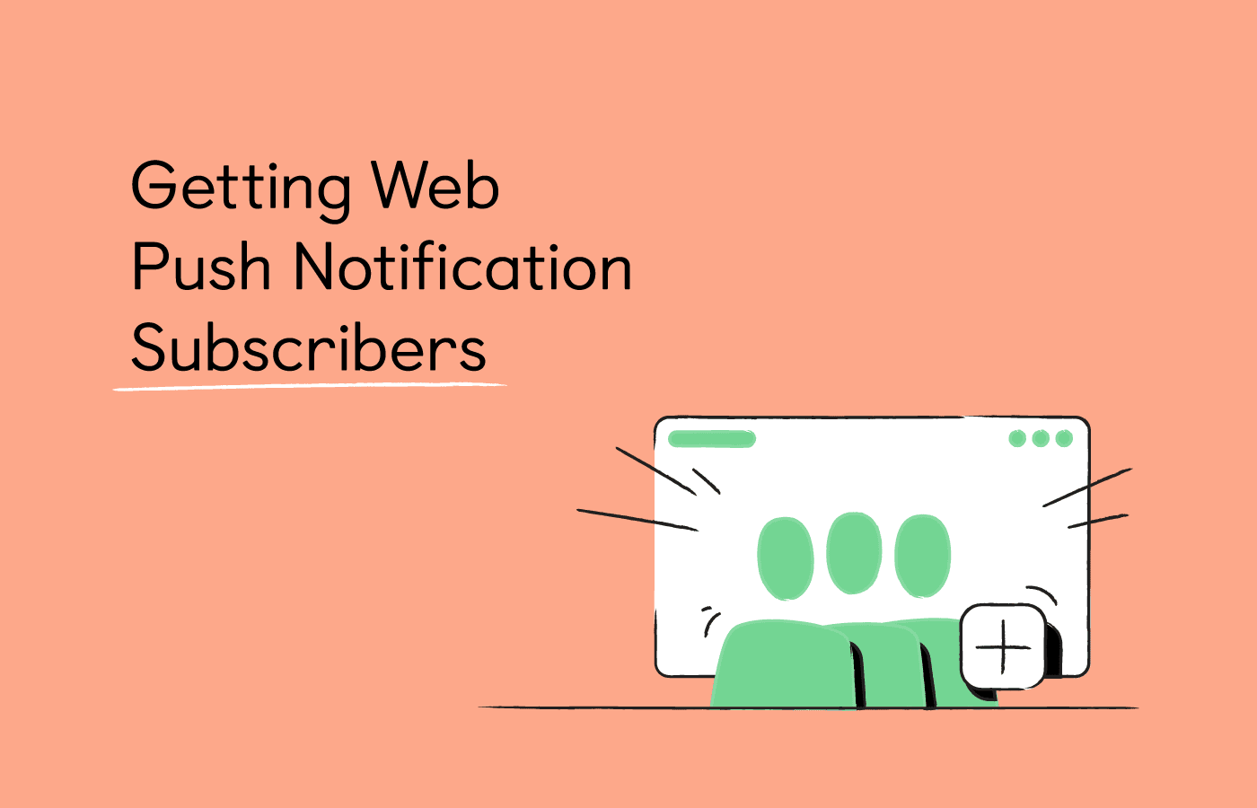 How to Get Push Subscribers with Firepush