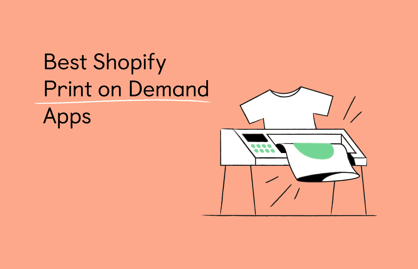 15 Shopify Print on Demand Apps to Use in 2021