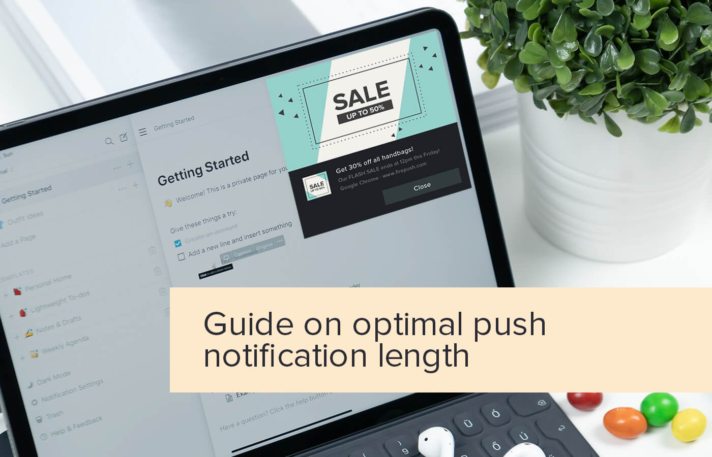 What is the best length for your push notifications? Practice guide 2020