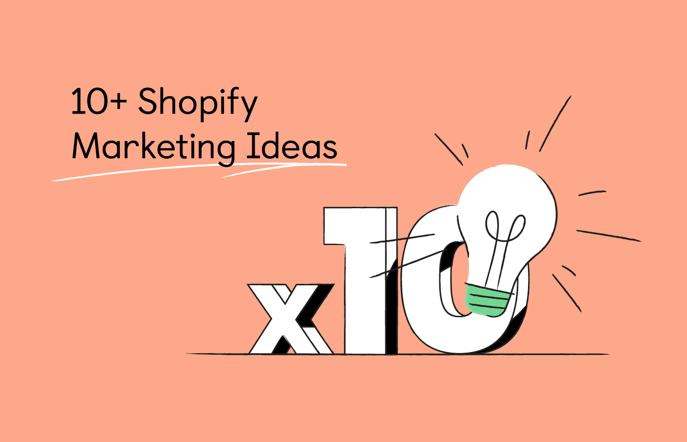 10+ Shopify Marketing Strategies For More Sales