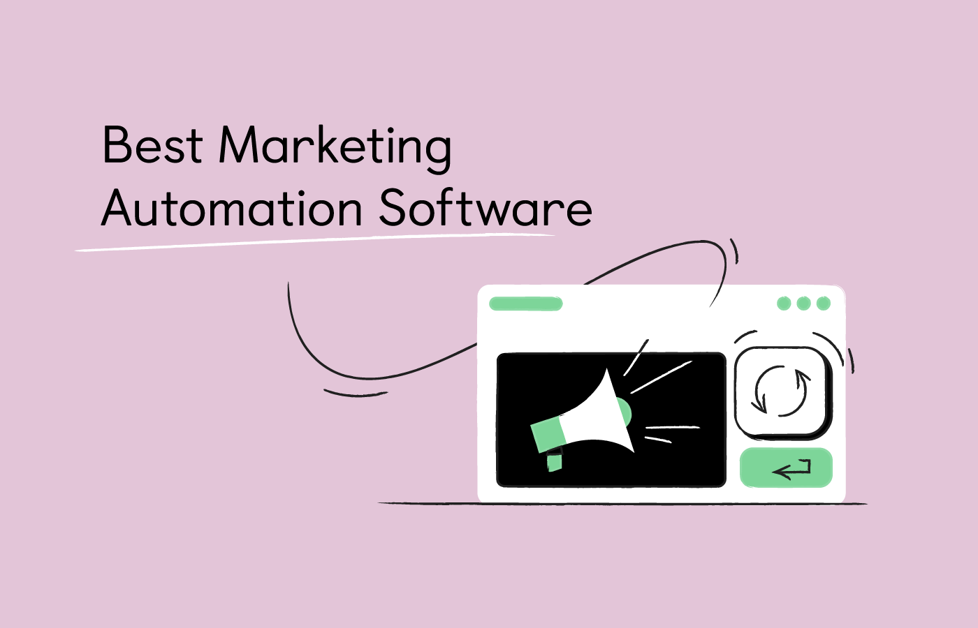 10 Best Marketing Automation Software [Updated 2021]
