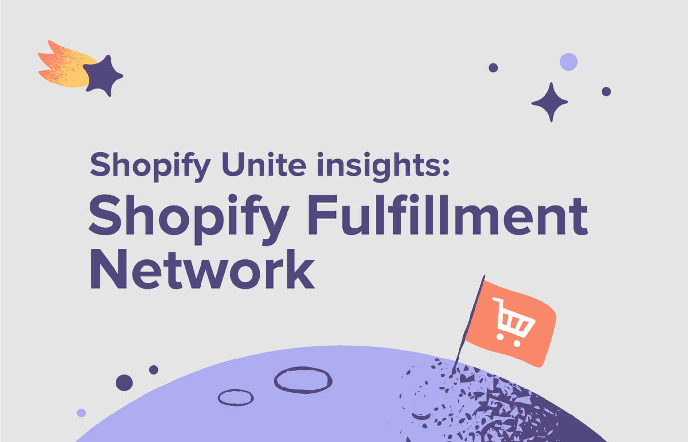 Shopify Unite insights - the Shopify Fulfillment Network
