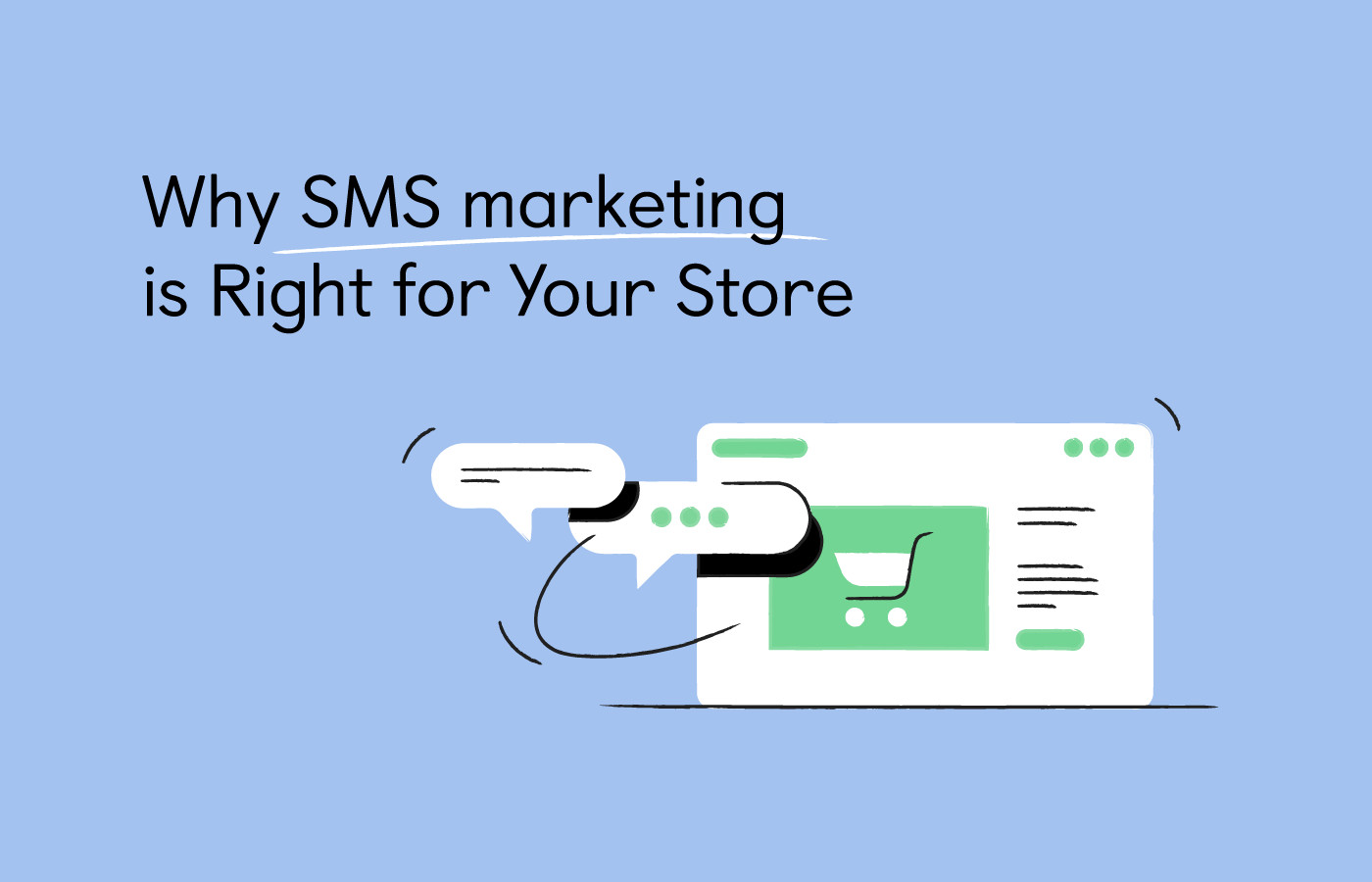 7 Reasons to Use SMS Marketing For Your Shopify Store