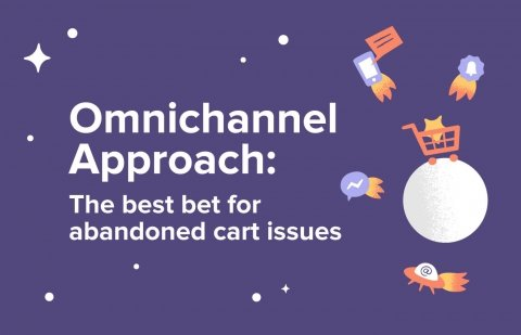 Why an omnichannel approach is your best bet for abandoned cart issues