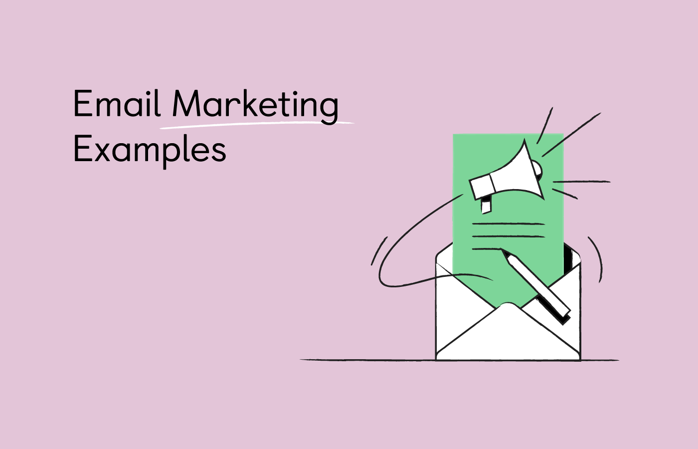 15 Awesome Email Marketing Examples for Inspiration