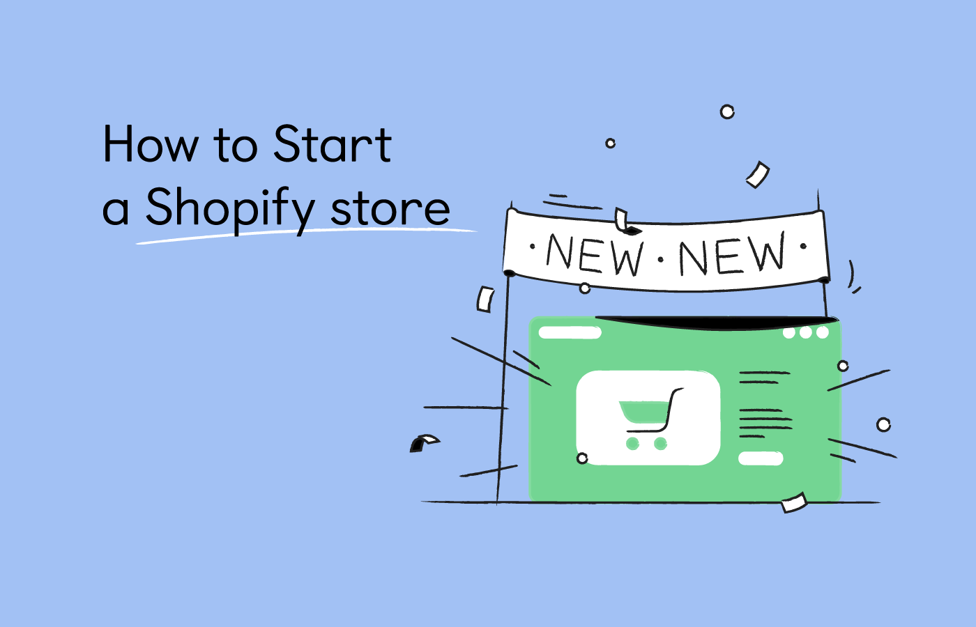 How to Start a Shopify Store: Guide to Starting a Shopify Store 2021
