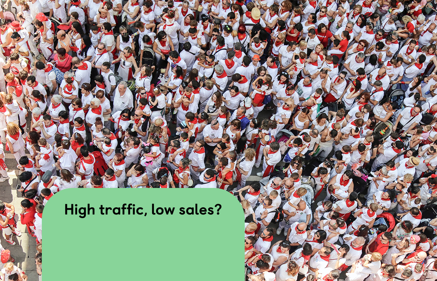 The ultimate guide for Shopify stores with high traffic but low sales