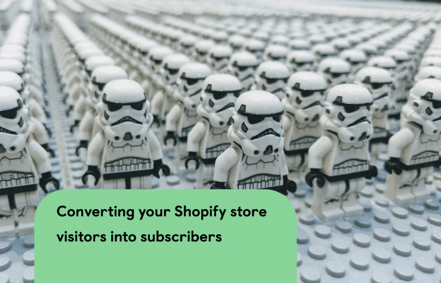 4 Ways to Convert Your Shopify Store Visitors into Subscribers