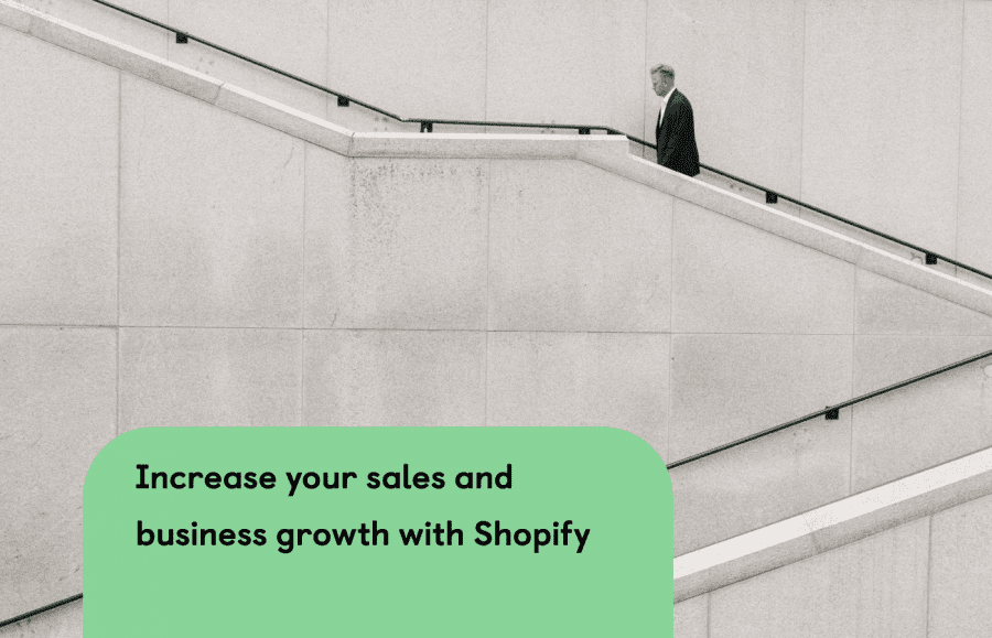 Tips: Increase your sales and business growth with Shopify