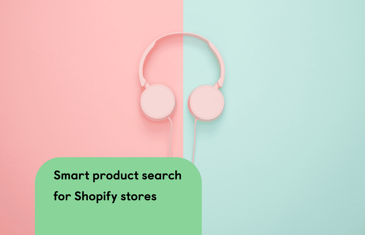 5 Things Good Search Should Do for Shopify Stores