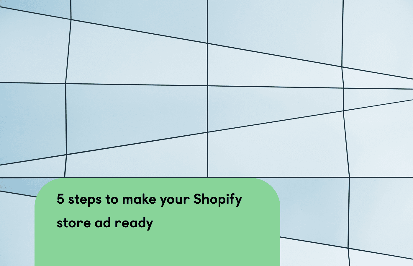 5 steps to make your store ad-ready