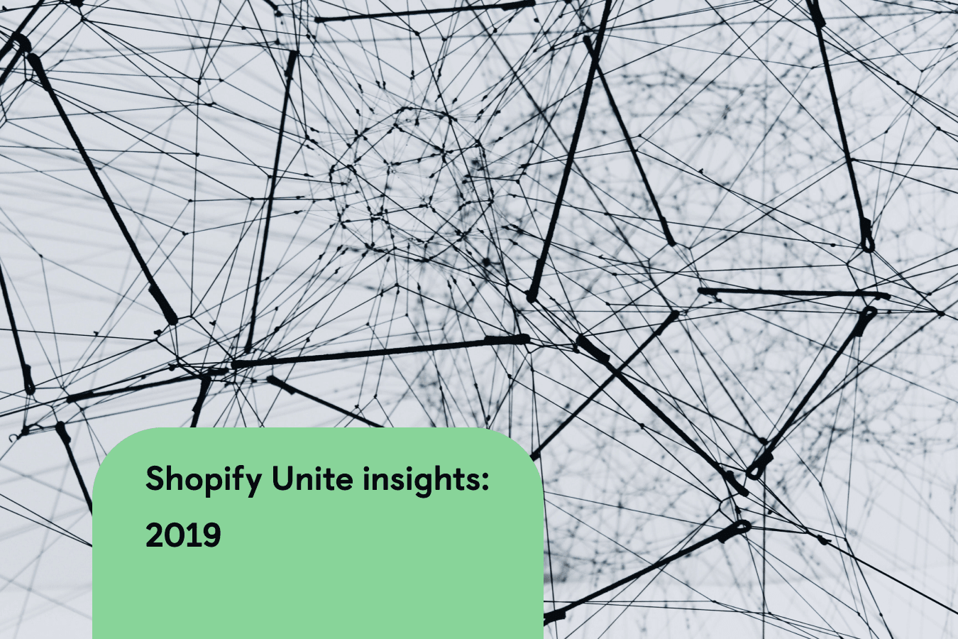 Shopify Unite event insights from Firepush
