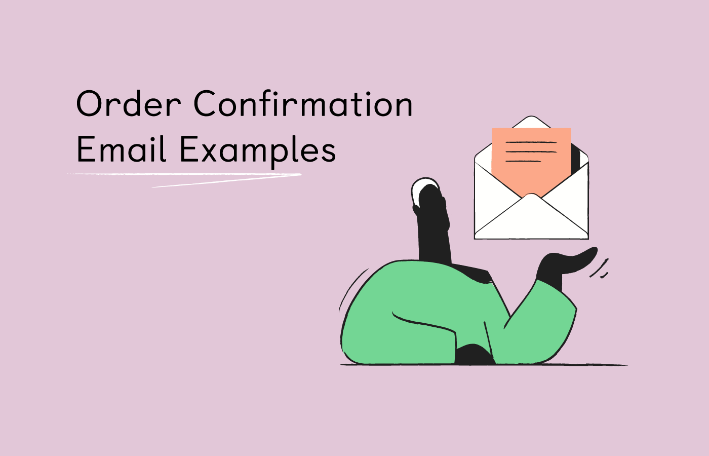 5 Best Order Confirmation Email Examples in 2021