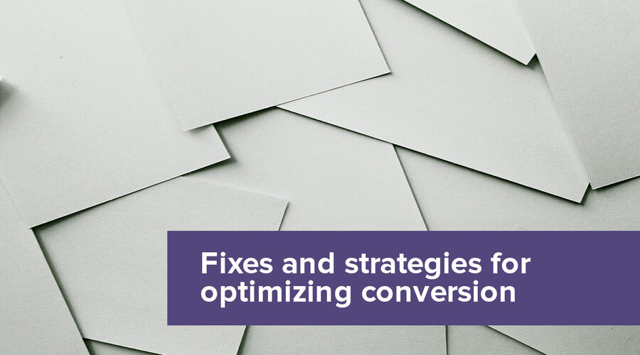 5 quick fixes and 2 long term strategies to improve your conversion rates