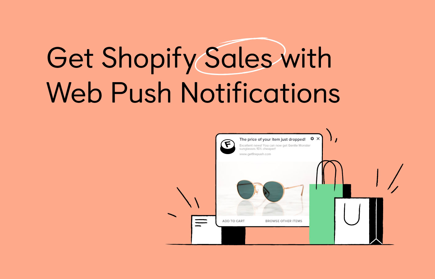 Increase Push Notifications Subscribers to Get Shopify Sales [Guide 2021]