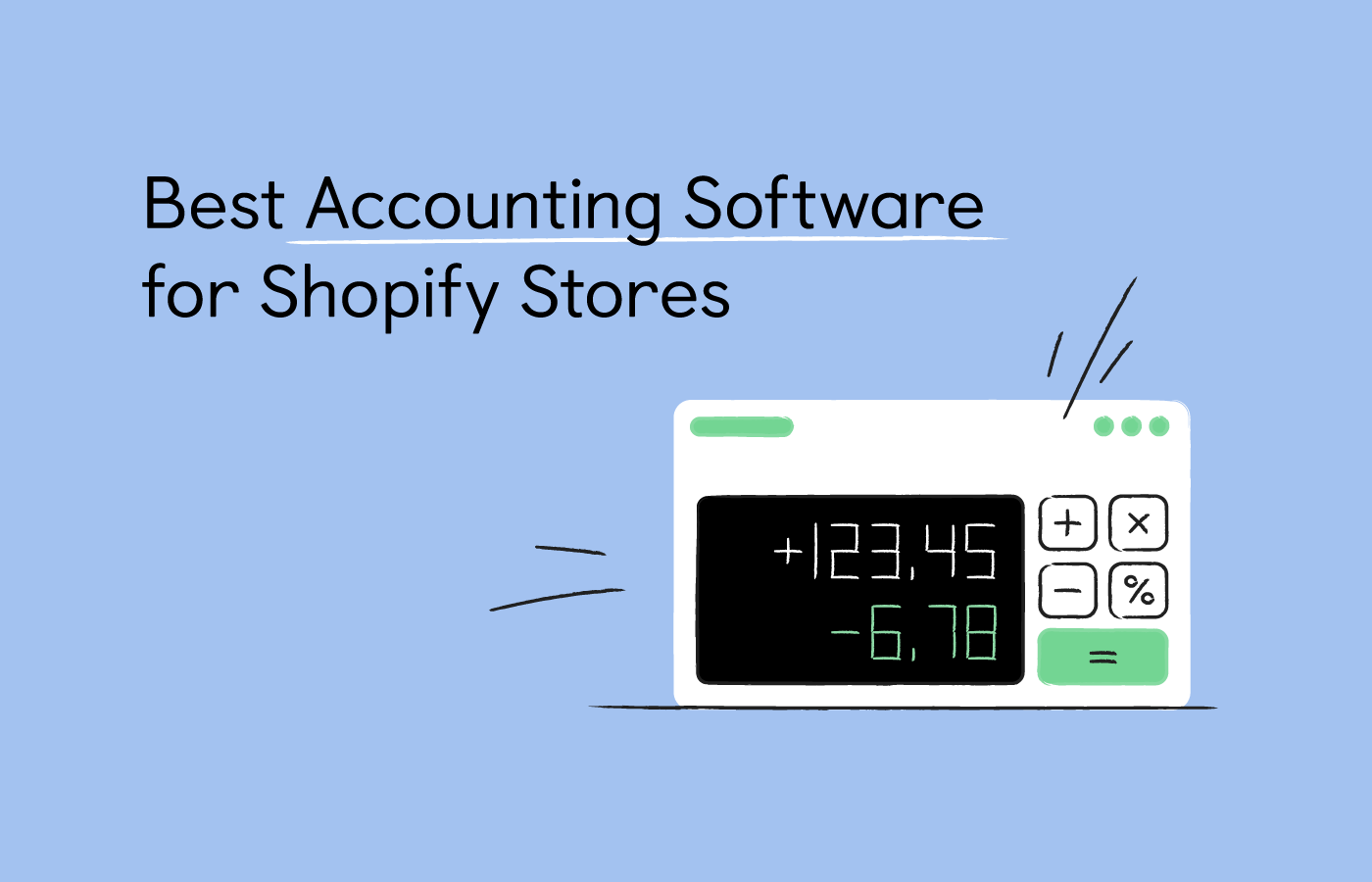 10 Best Accounting Software for Shopify in 2021
