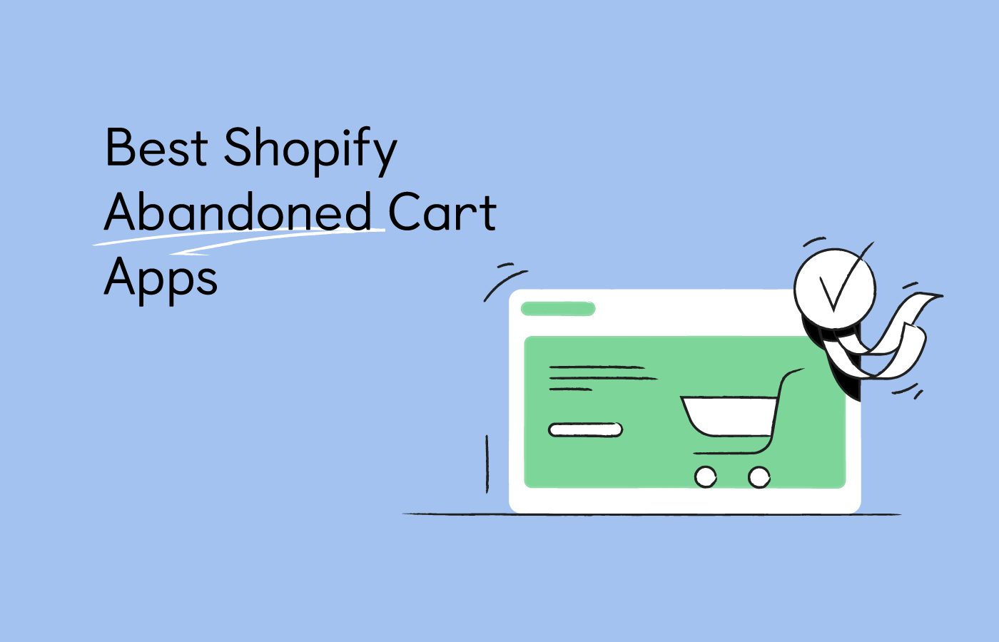 8 Best Shopify Abandoned Cart Apps for Your Store